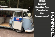 Which Cabinet Handles Are Popular In Van Conversions?